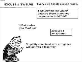 21 Poor Excuses for Leaving the Church Slide 14